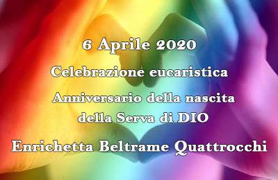 Celebrazione Eucaristica in streaming nell'anniversario della nascita il 6 aprile 2020
