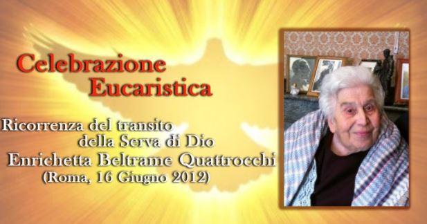 Celebrazione eucaristica per l'anniversario della morte della Serva di Dio Enrichetta Beltrame Quattrocchi